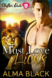 Shifter Date: Must Love Lions Cover